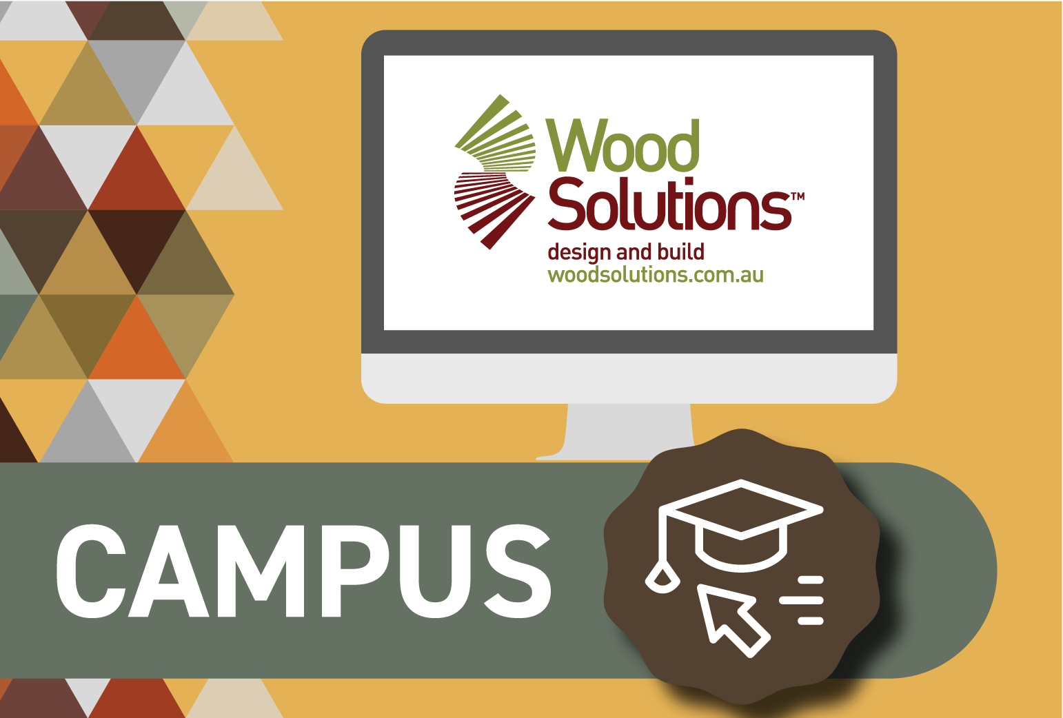 WoodSolutions CAMPUS